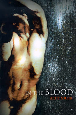 In the Blood by Scott Miller