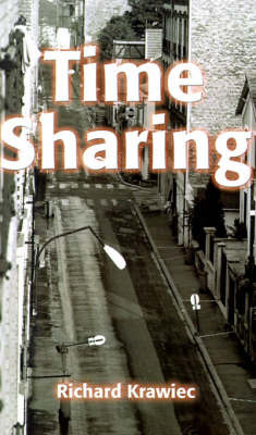 Time Sharing by Richard Krawiec