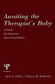 Awaiting the therapist's Baby by April E. Fallon