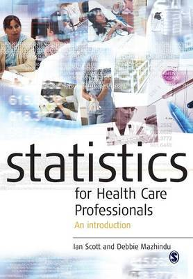 Statistics for Health Care Professionals: An Introduction by Kathie Moore