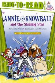Annie and Snowball and the Shining Star by Cynthia Rylant
