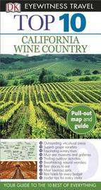 Top 10: California Wine Country
