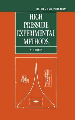 High Pressure Experimental Methods by M.I. Eremets image