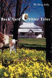 Back Yard Critter Tales by Story Lady image