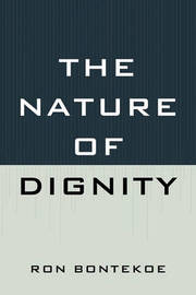 The Nature of Dignity by Ron Bontekoe image