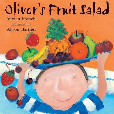 Oliver: Oliver's Fruit Salad by Vivian French image