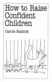 How to Raise Confident Children by Carole Baldock image