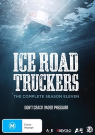 Ice Road Truckers - The Complete Season Eleven on DVD