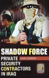 Shadow Force by David A. Isenberg