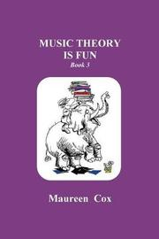Music Theory Is Fun by Maureen C Cox image