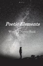 Poetic Elements by M P J image