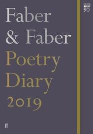 Faber & Faber Poetry Diary 2019 by Various ~
