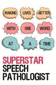 Superstar Speech Pathologist by Speechtime Press