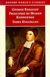 Principles of Human Knowledge and Three Dialogues by George Berkeley image