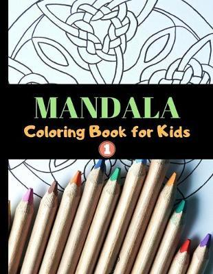 Mandala Coloring Book for Kids by Colorful O Lives