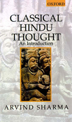 Classical Hindu Thought: An Introduction by Arvind Sharma