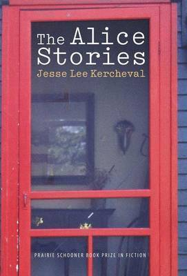 The Alice Stories by Jesse Lee Kercheval