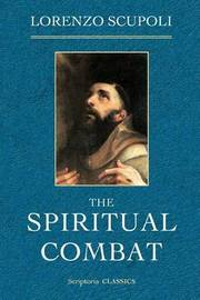 The Spiritual Combat by Lorenzo Scupoli