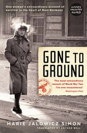 Gone to Ground by Marie Jalowicz-Simon