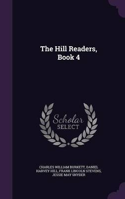 The Hill Readers, Book 4 by Charles William Burkett image