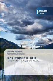 Tank Irrigation in India by Chellappan Velavan