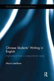 Chinese Students' Writing in English by Maria Leedham