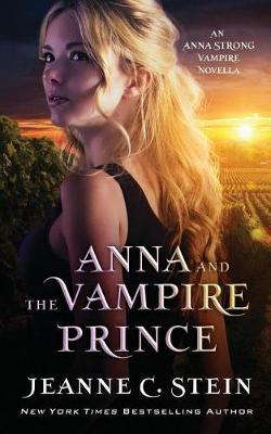 Anna and the Vampire Prince by Jeanne C Stein image