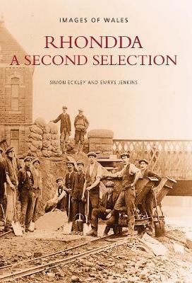 Rhondda, A Second Selection by Simon Eckley