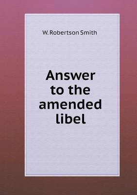 Answer to the Amended Libel by W Robertson Smith