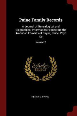 Paine Family Records by Henry D Paine