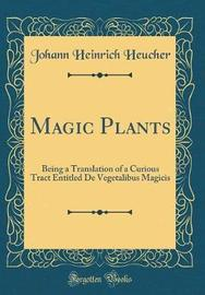 Magic Plants by Johann Heinrich Heucher image