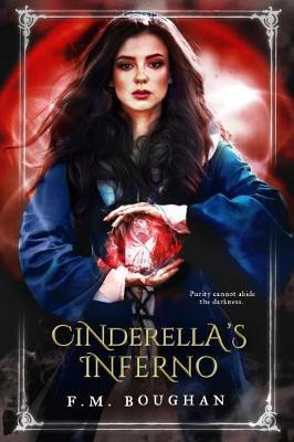 Cinderella's Inferno by F. M. Boughan