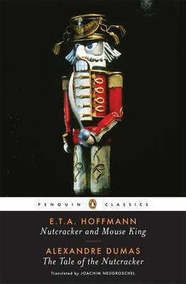Nutcracker and Mouse King and the Tale of the Nutcracker by Alexandre Dumas
