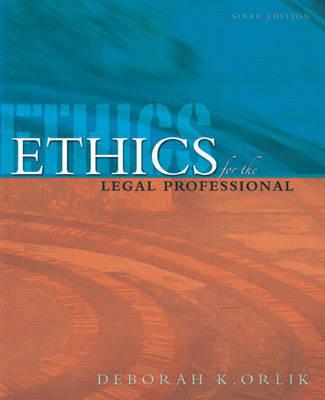 Ethics for the Legal Professional by Deborah K. Orlik image