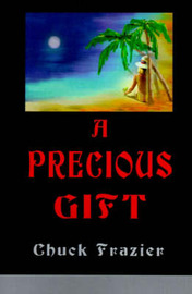 A Precious Gift by Chuck Frazier image