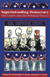 Superintending Democracy: The Courts and the Political Process image
