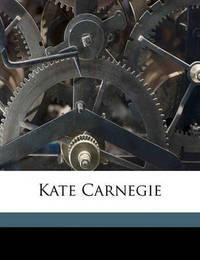 Kate Carnegie by Ian MacLaren