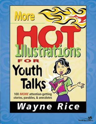 More Hot Illustrations for Youth Talks by Wayne Rice image