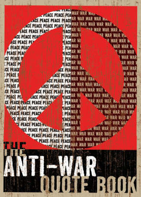 Anti-war Quote Book by Eric Groves