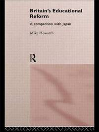 Britain's Educational Reform by Mike Howarth