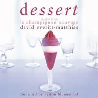 Dessert by David Everitt-Matthias