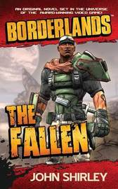 Borderlands: The Fallen by John Shirley
