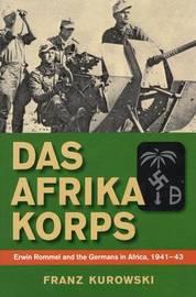 Das Afrika Korps by Franz Kurowski image