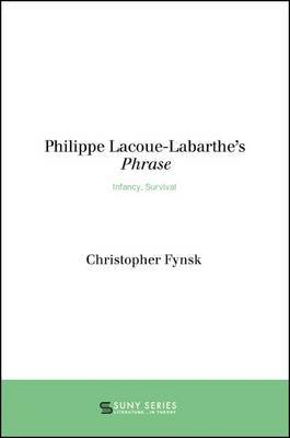 Philippe Lacoue-Labarthe's Phrase by Christopher Fynsk image