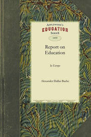 Report on Education in Europe by Dallas Bache Alexander Dallas Bache