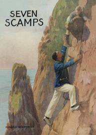 Seven Scamps by Elinor M. Brent-Dyer