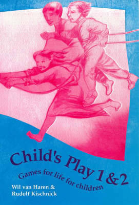 Child's Play: v. 1 & 2 by Wil Van Haren