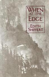 When On The Edge by Edith Shiffert image