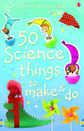 50 Science Things to Make and Do by Georgina Andrews image