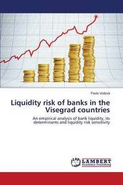 Liquidity Risk of Banks in the Visegrad Countries by Vodova Pavla